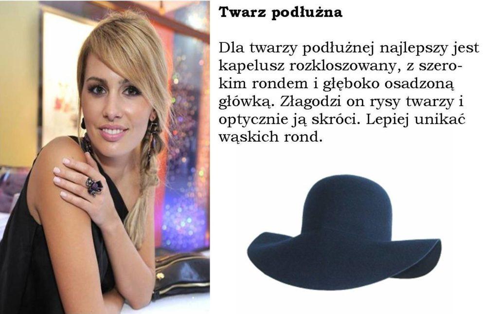twarz podłużna i kapelusz do niej dobrany